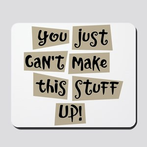 Stuff Up! - Mousepad