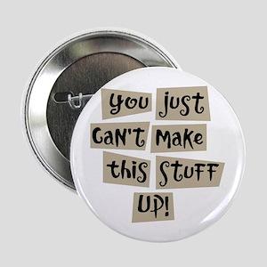 """Stuff Up! - 2.25"""" Button"""
