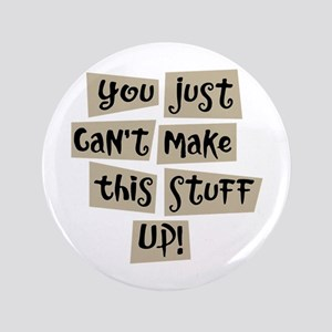 "Stuff Up! - 3.5"" Button"