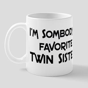 Favorite Twin Sister Mug