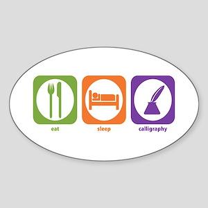 Eat Sleep Calligraphy Oval Sticker