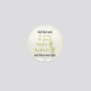 """Let There Be Light"" Mini Button"