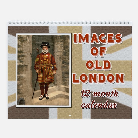 Images Of Old London 12 Month Wall Calendar