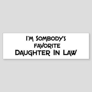 Favorite Daughter In Law Bumper Sticker