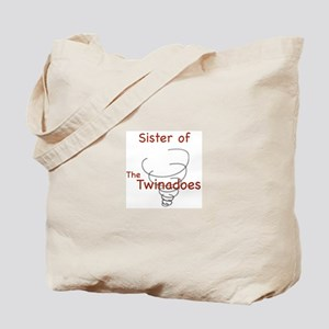 Sister of Twinadoes Tote Bag