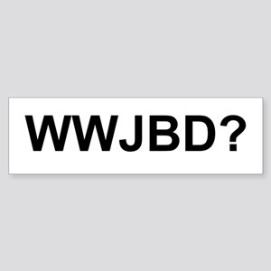WWJBD Bumper Sticker