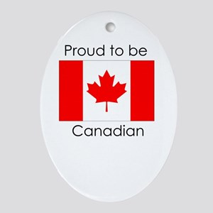 Proud to be Canadian Oval Ornament
