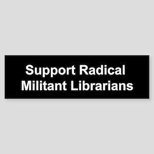 Support Radical Militant Librarians Sticker (Bumpe