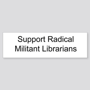 Support Radical Militant Librarians Sticker (Bumpe
