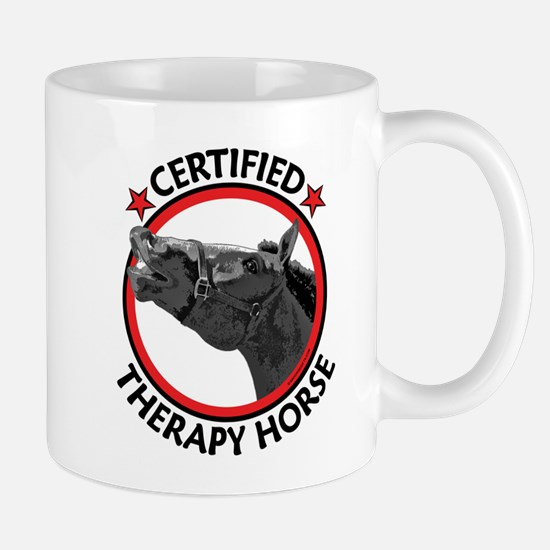 Certified therapy horse. Mug
