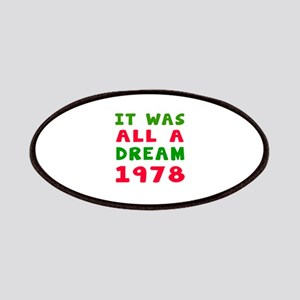 It Was All A Dream 1978 Patches