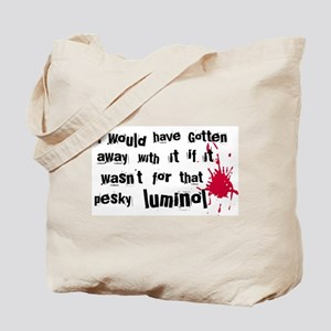 ...pesky luminol Tote Bag