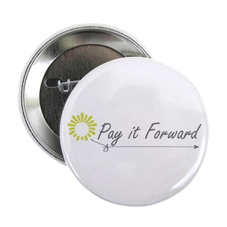 """Pay It Forward 2.25"""" Button (10 pack)"""