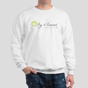 Pay It Forward Sweatshirt