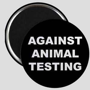 Against Animal Testing Magnet