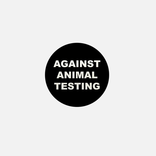 Against Animal Testing Mini Button