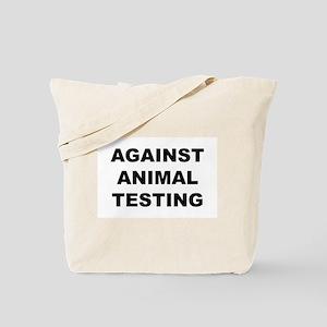 Against Animal Testing Tote Bag
