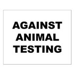 Against Animal Testing Small Poster