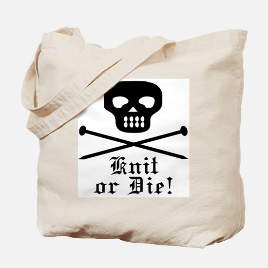 Knit or Die! Tote Bag