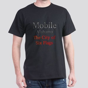 Mobile, Alabama - The City of Six Flags 1 T-Shirt