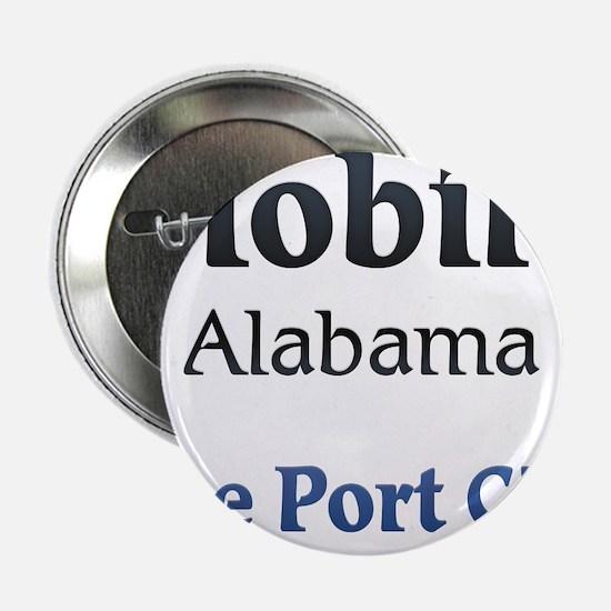 "Mobile, Alabama - The Port City 2.25"" Button (10 p"