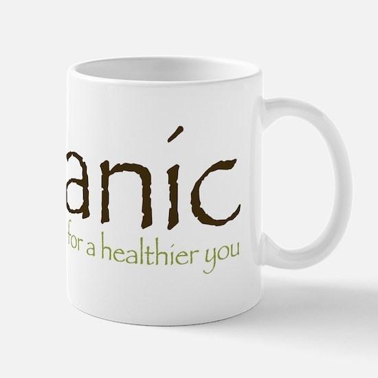 Organic for a healthier you Mug