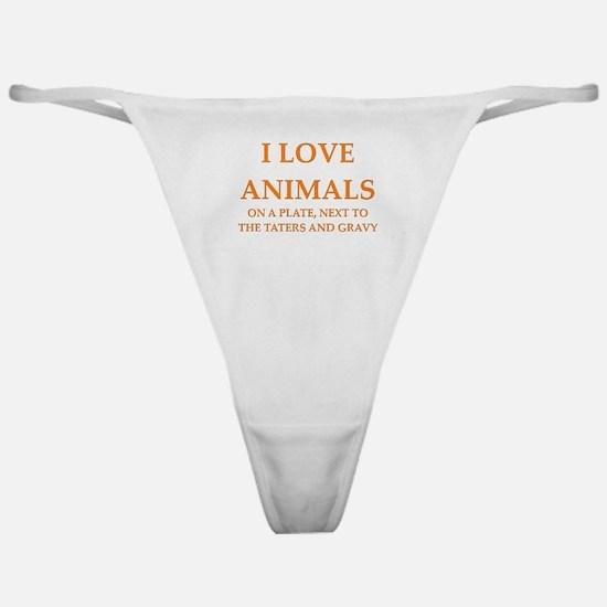 i love animals Classic Thong