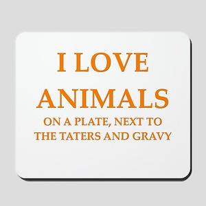 i love animals Mousepad