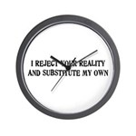 I Reject Your Reality #4 Wall Clock