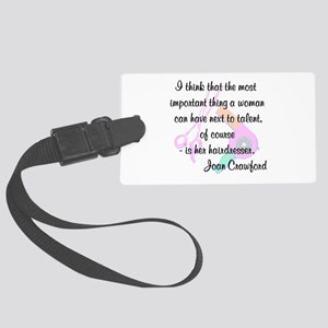 FUN HAIR QUOTE Large Luggage Tag