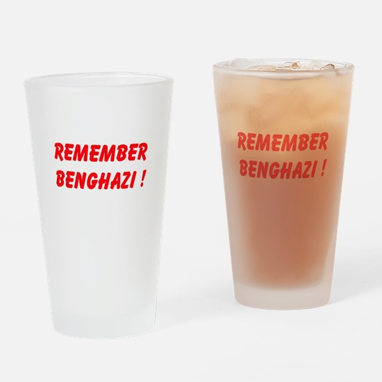 Remember Benghazi Drinking Glass