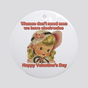 Women have chocolate Valentin Ornament (Round)