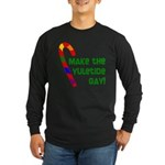Make the Yuletide Gay Dark Long Sleeve T-Shirt