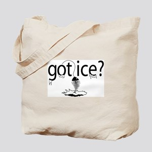 got ice? Ice Fishing Tote Bag