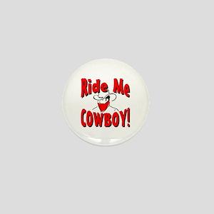 Ride Me Mini Button