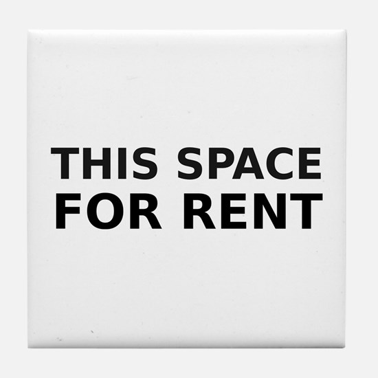 THIS SPACE FOR RENT Tile Coaster