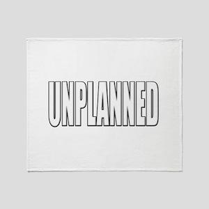 Unplanned Throw Blanket