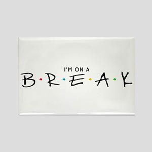 """On a Break"" Rectangle Magnet"