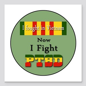 I Fought In Vietnam Now I Fight PTSD Square Car Ma