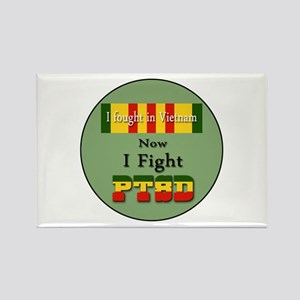 I Fought In Vietnam Now I Fight PTSD Magnets