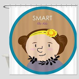 Smart like Ada Lovelace Shower Curtain