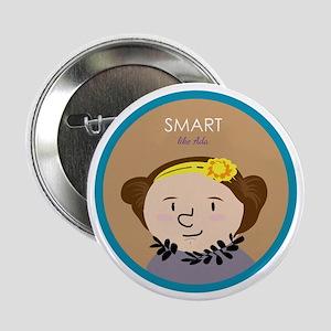"""Smart like Ada Lovelace 2.25"""" Button"""