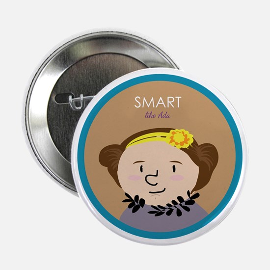 "Smart like Ada Lovelace 2.25"" Button"