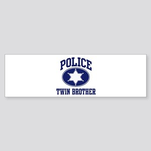 Police TWIN BROTHER (badge) Bumper Sticker