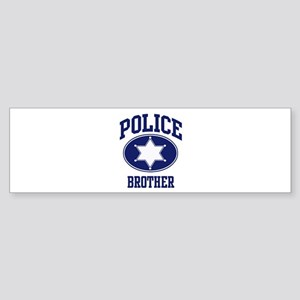 Police BROTHER (badge) Bumper Sticker