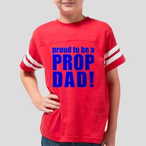 10x10-PropDad-W Youth Football Shirt