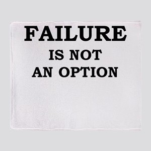 Failure Is Not An Option Throw Blanket