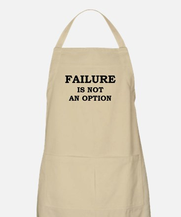Failure Is Not An Option Apron