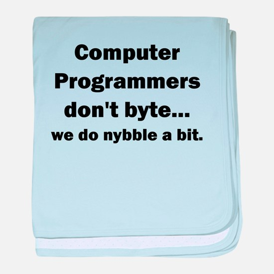 Computer Programmers dont byte baby blanket