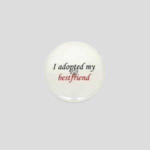Adopted Bestfriend Mini Button